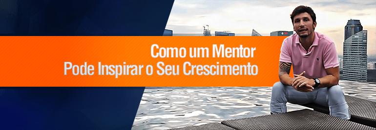 mentoria bruno Pinheiro - Como uma Mentoria Pode Inspirar o Seu Crescimento