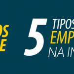 5 Tipos de Negócios Online para Empreender na Internet