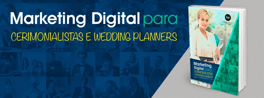 Marketing Digital Para Cerimonialistas - Ebook Grátis - Bruno Pinheiro