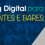 Dicas de Marketing Digital para Bares e Restaurantes