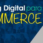 Dicas de Marketing Digital para E-commerce