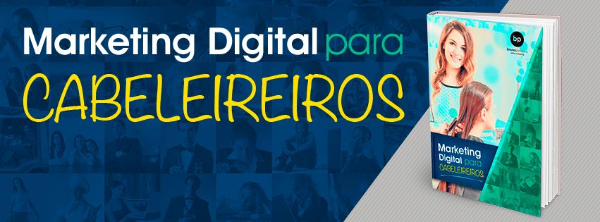 Dicas De Marketing Digital para Cabeleireiro - Salão de Beleza - Bruno Pinheiro