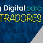 Dicas de Marketing Digital para Administradores e Gerentes