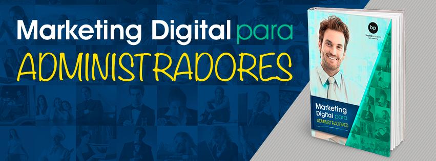 Dicas de MArketing Digital para Administradores e Gerentes - Bruno Pinheiro