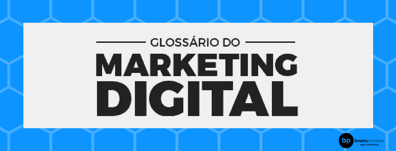 Ebook GLossário do MArketing Digital - Bruno Pinheiro