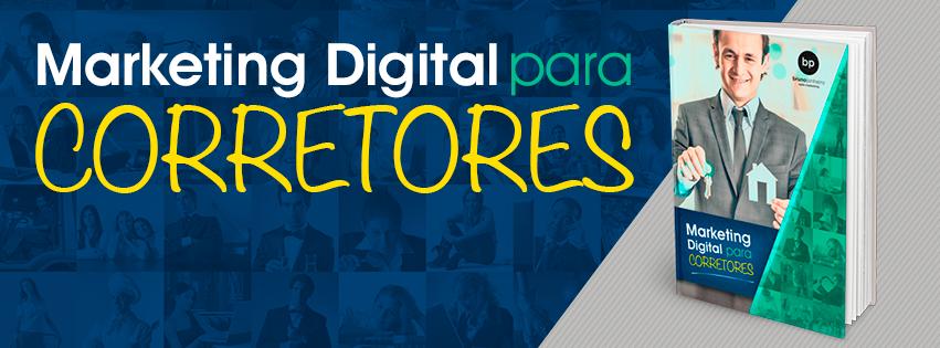 Dicas de Marketing Digital para Corretores de Imóveis - Bruno Pinheiro