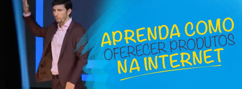Aprenda como Fazer ofertas na internet - Bruno Pinheiro - Marketing Digital