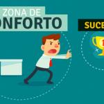 Bem-Estar: Como Sair da Zona de Conforto em 5 Simples Passos